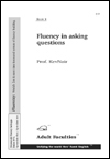 Fluency in asking questions